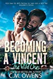 Becoming A Vincent (The Wild Ones, Band 1)