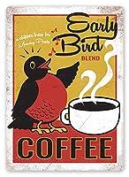 Early Bird Coffee 金属板ブリキ看板警告サイン注意サイン表示パネル情報サイン金属安全サイン
