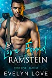 Love Found in Ramstein: Part Five - Mateo (English Edition)