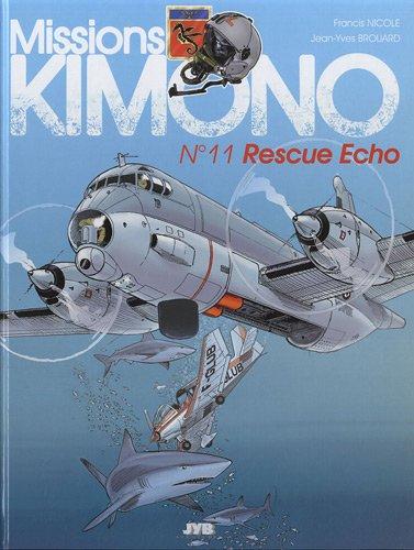 Missions Kimono, tome 11 : Rescue Echo