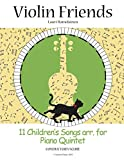 11 Children's Songs arr. for Piano Quintet: Conductor's Score: 3 (Violin Friends)