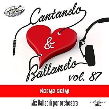 Cantando & Ballando Vol. 87 (Mix di ballabili per orchestra)