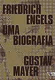 Friedrich Engels: Uma biografia (Portuguese Edition)