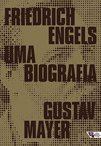 Friedrich Engels: Uma biografia