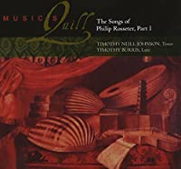 The Songs of Philip Rosseter, Part 1 by Music's Quill [duo]: Timothy Neill Johson