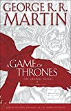 A Game of Thrones 01. The Graphic Novel: Volume One (Game of Thrones Graphic Novels)