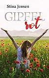 GIPFELrot: Liebesroman (GIPFELfarbe 3)