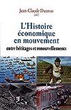 L'Histoire économique en mouvement - Entre héritages et renouvellements