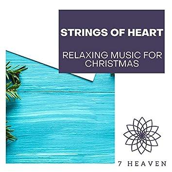 Strings Of Heart - Relaxing Music For Christmas
