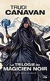 La Trilogie du magicien noir, Tome 3 - Le Haut Seigneur