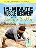 15-Minute Muscle Recovery Workout