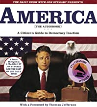 The Daily Show with Jon Stewart Presents America (The Book): A Citizen's Guide to Democracy Inaction by Jon Stewart (September 01,2004)
