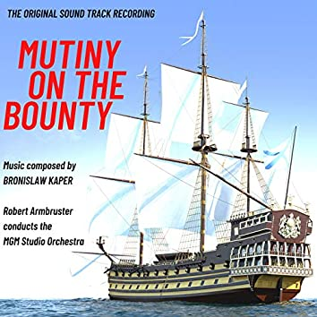 Mutiny on the Bounty (Original Motion Picture Soundtrack)