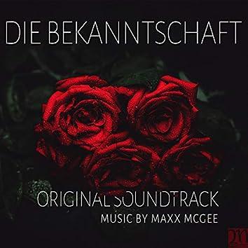 Die Bekanntschaft (Original Soundtrack)