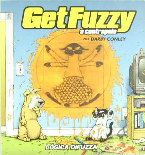Get Fuzzy 2 A Contrapelo Logica D (KILI KILI)
