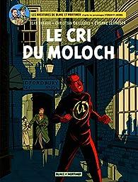 Les aventures de Blake et Mortimer, Tome 27 : Le Cri du Moloch par Etienne Schréder
