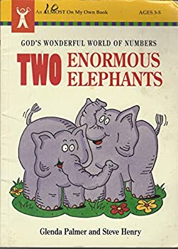 Paperback Two Enormous Elephants : God's Wonderful World of Numbers Book