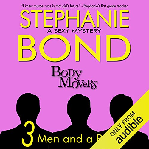 3 Men and a Body Audiobook By Stephanie Bond cover art