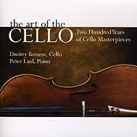Art of the Cello by Dmitry Kouzov (2009-02-24)