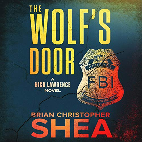 The Wolf's Door: A Nick Lawrence Novel audiobook cover art