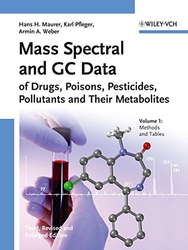 Mass Spectral Library of Drugs, Poisons, Pesticides, Pollutants. and Their Metabolites 2007 CDROM/Print: Mass Spectral and GC Data of Drugs, Poisons, Pesticides, Pollutants and Their Metabolites