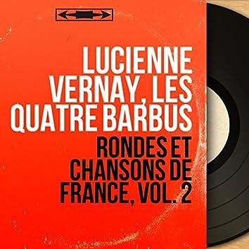 Rondes et chansons de France, vol. 2 (Mono Version)