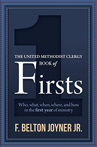 Compare Textbook Prices for The United Methodist Clergy Book of Firsts  ISBN 9781945935077 by Joyner Jr, F Belton