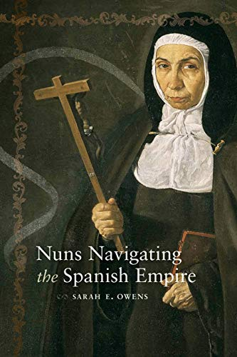 Nuns Navigating the Spanish Empire (Diálogos Series)
