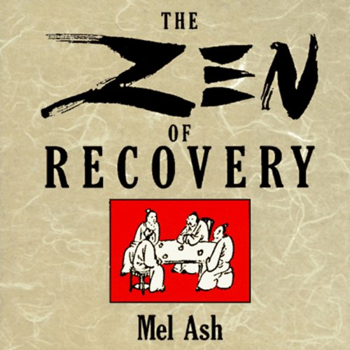 The Zen of Recovery audiobook cover art