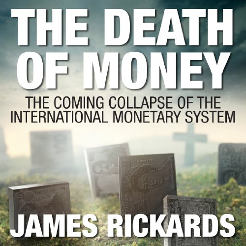 The Death of Money audiobook cover art