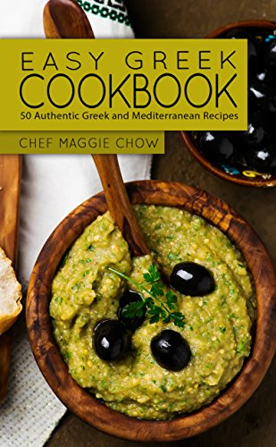 Easy Greek Cookbook 50 Authentic Greek And Mediterranean Recipes Greek Cooking Greek Recipes Greek Cookbook Mediterranean Cookbook Mediterranean Recipes Book 1 English Edition Ebook Maggie Chow Chef Amazon De Kindle Shop