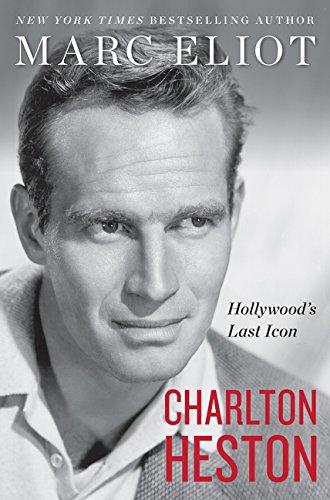 Charlton Heston: Hollywood's Last Icon