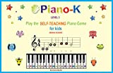 Piano-K. Play the Self-Teaching Piano Game for Kids. Level 3