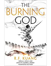 The Burning God: The award-winning epic fantasy trilogy that combines the history of China with a gripping world of gods and monsters: Book 3 (The Poppy War)