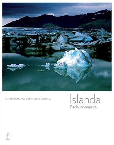 Islanda. L'isola incompiuta
