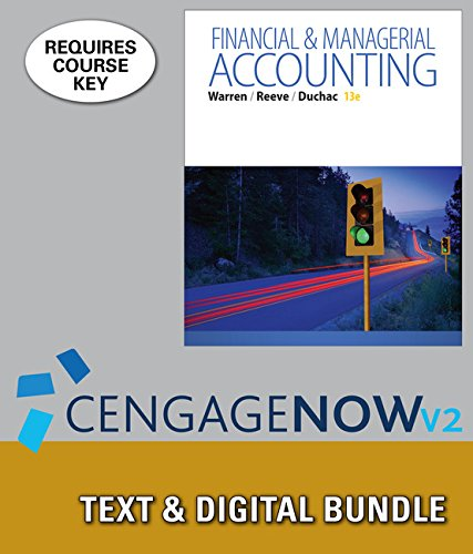 Bundle: Financial & Managerial Accounting, Loose-leaf Version, 13th + Excel Applications for Accounting Principles, Loos