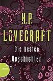 H. P. Lovecraft - Die besten Geschichten - Florian F. Marzin