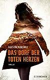 Das Dorf der toten Herzen: Thriller (German Edition)