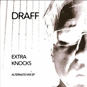 Extra Knocks (Alternate Mix) - EP