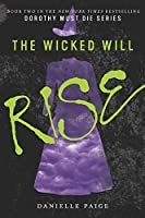 The Wicked Will Rise (Dorothy Must Die, 2)