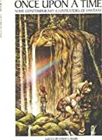 Once Upon a Time, Some Contemporary Illustrators of Fantasy 0553010301 Book Cover