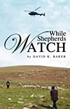 While Shepherds Watch