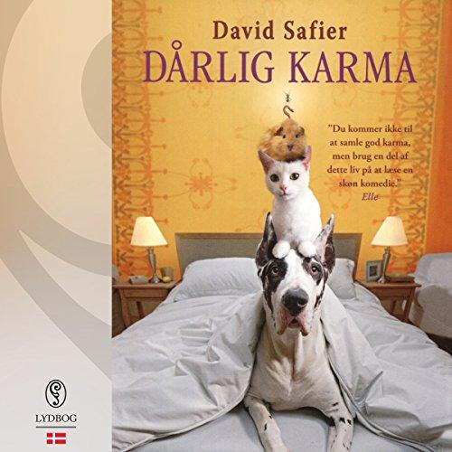 Dårlig karma                   Autor:                                                                                                                                 David Safier                               Sprecher:                                                                                                                                 Sara Gadborg                      Spieldauer: 8 Std. und 13 Min.     Noch nicht bewertet     Gesamt 0,0