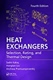 Heat Exchangers: Selection, Rating, and Thermal Design, Fourth Edition (English Edition)