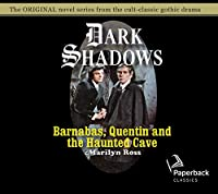 Barnabas, Quentin and the Haunted Cave (Dark Shadows)