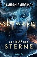 Skyward - Der Ruf der Sterne: Roman