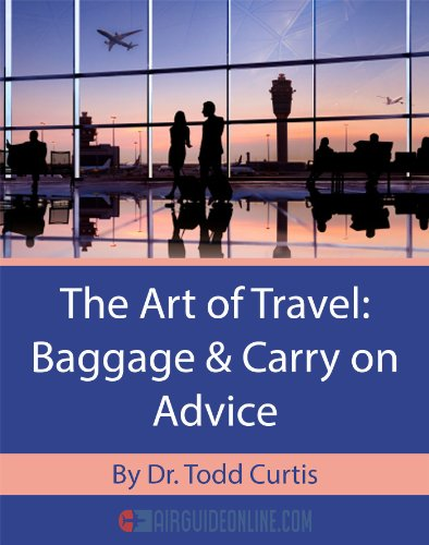 The Art of Travel: Baggage & Carry-on Advice (English Edition)
