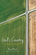 God's Country: Faith, Hope, and the Future of the Rural Church