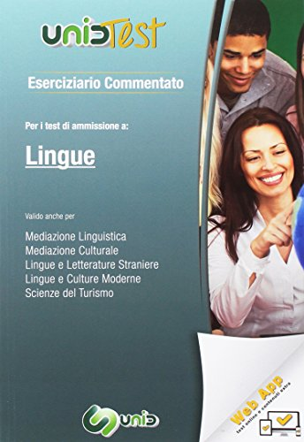 Eserciziario commentato. Per il test di ammissione a Lingue. Valido anche per: mediazione linguistica, mediazione culturale, lingue e letterature ... Contenuto digitale (fornito elettronicamente)