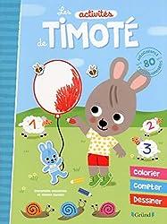 Les activités de Timoté
